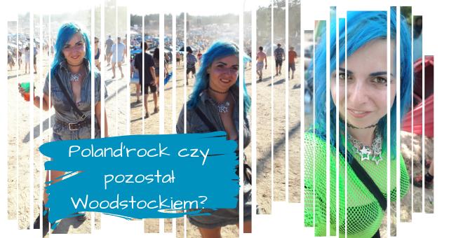 Poland'rock czy pozostał Woodstockiem?