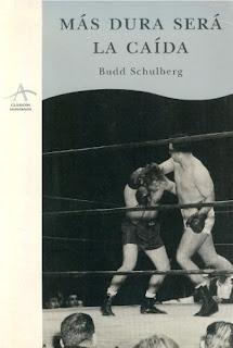 Más dura será la caída Budd Schulberg