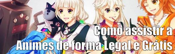 Como assistir a Animes de forma Legal em Tablets