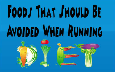 foods that should be avoided when running diet