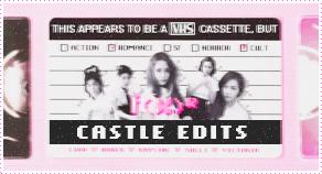 CASTLE EDITS