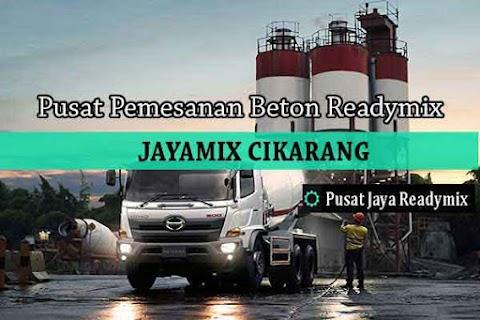 Harga Beton Jayamix Cikarang Per Kubik Terbaru 2020
