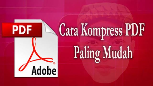 Cara Kompress File PDF