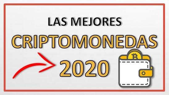 Invertir en Las Mejores Criptomonedas del 2020 Largo y Corto Plazo
