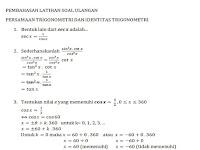 Pembahasan Latihan Soal Persamaan Trigonometri Dan Identitas Trigonometri