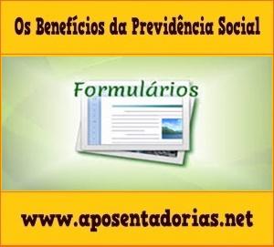 Documentos e Formulários para requerer Benefício Assistencial.