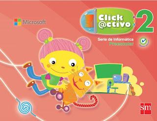 Click Activo 2 Serie de Informática Preescolar