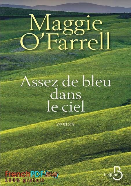 Roman: Assez de bleu dans le ciel par Maggie O'Farrell PDF Gratuit