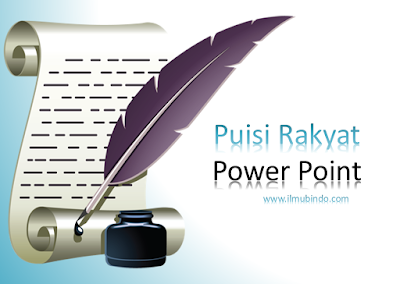 Download Power Point Puisi Rakyat | Bahasa Indonesia Kelas VII (Revisi)