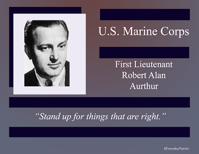 A short biopic of U.S. Marine Corps First Lieutenant Robert Alan Aurthur.