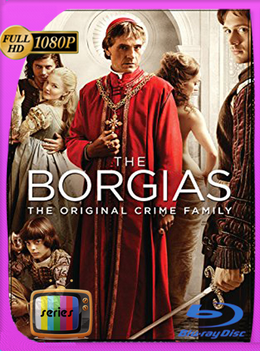 The Borgias Temporada 1HD [1080p] Latino [GoogleDrive] TeslavoHD
