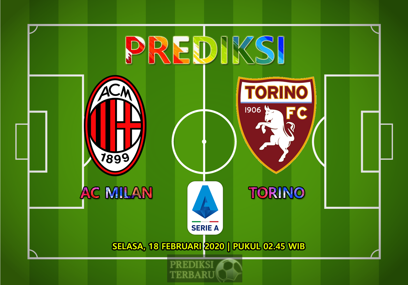 Prediksi Milan Vs Torino, Selasa 18 Februari