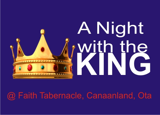 "LIVE: Winners' Chapel ""ONE NIGHT WITH THE KING"""