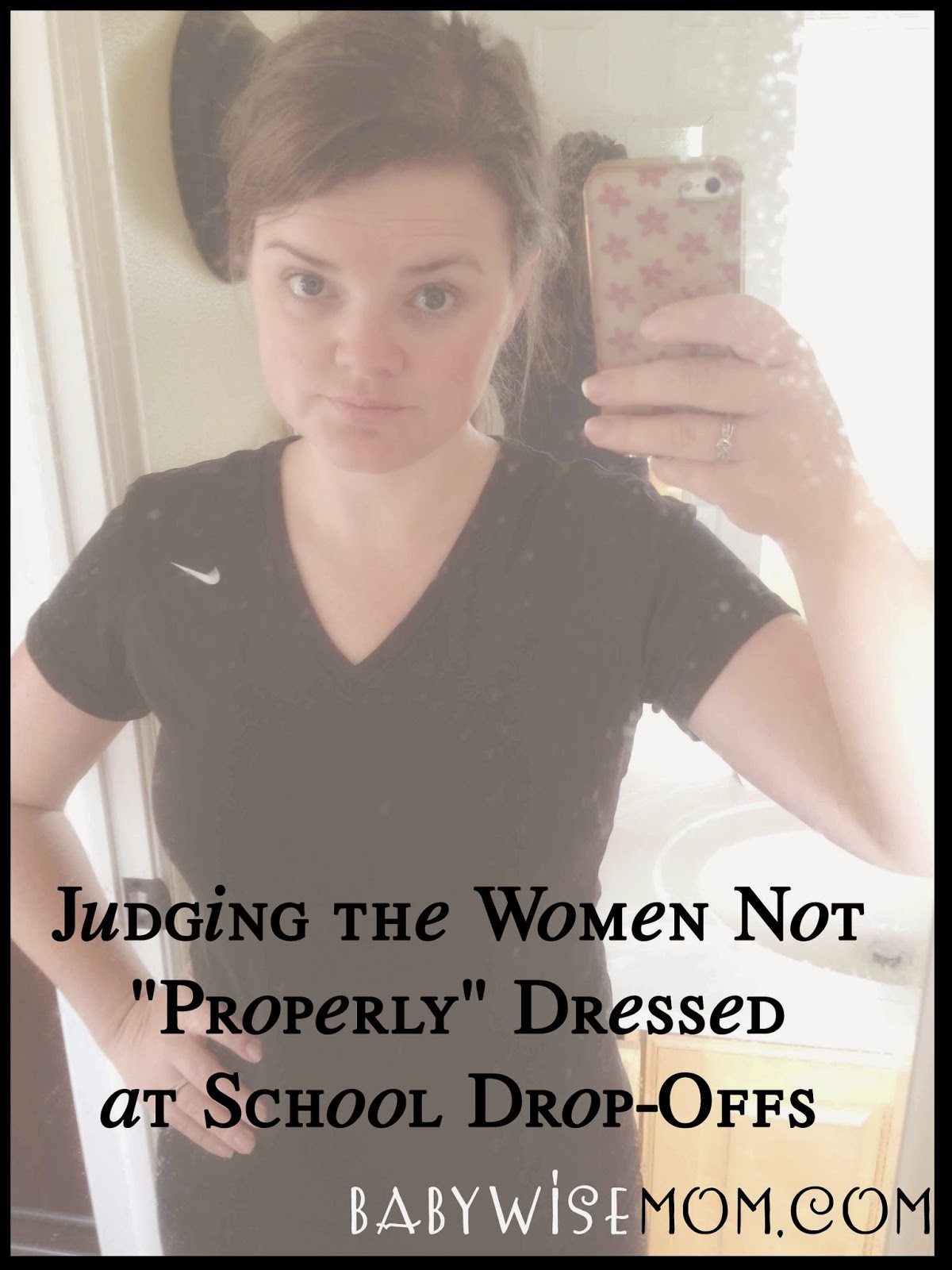"Judging the Women Not ""Properly"" Dressed at School Drop-Offs"