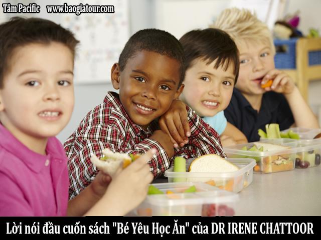 Lời nói đầu cuốn sách Bé Yêu Học Ăn của DR IRENE CHATOOR