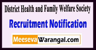 District Health & Family Welfare Society (DHFWS) Recruitment Notification 2017 Last Date 18-07-2017