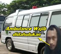 ambulance wajib didahulukan jalan