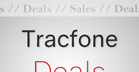 Tracfone Deals and Sales - June 2018