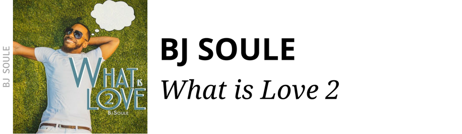 http://www.ebonynsweet.com/2017/10/bj-soule-what-is-love-2-mixtape.html