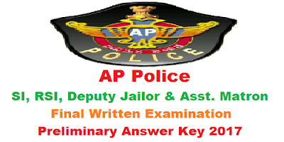 AP SI RSI Deputy Jailor & Asst. Matron FWE Answer Key 2017