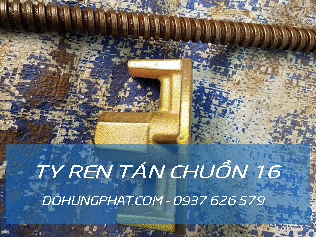 Ty ren tán chuồn 16 ren vuông | Công ty Phụ kiện và Coppha Việt
