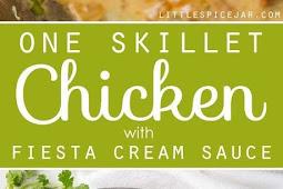 One Skillet Chicken with Fiesta Cream Sauce