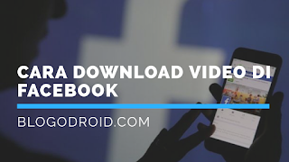 Image Cara download video di facebook, cara download video di fb, cara download video di fb tanpa aplikasi