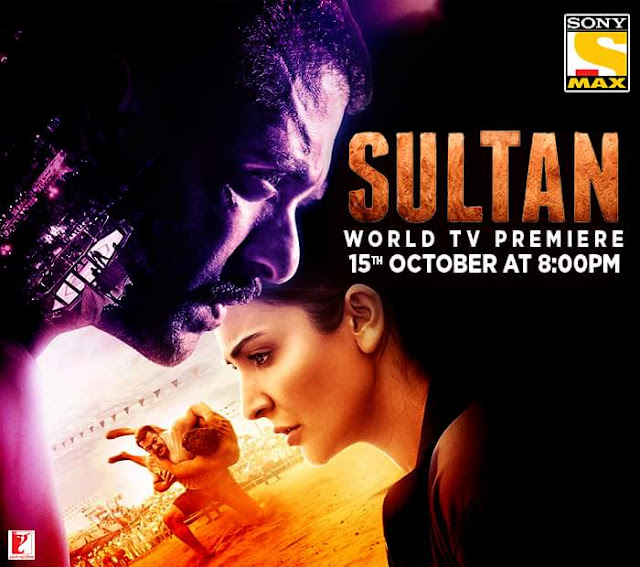 'Sultan' Movie Tv Premier on Sony MAX Channel Wiki Full Detail