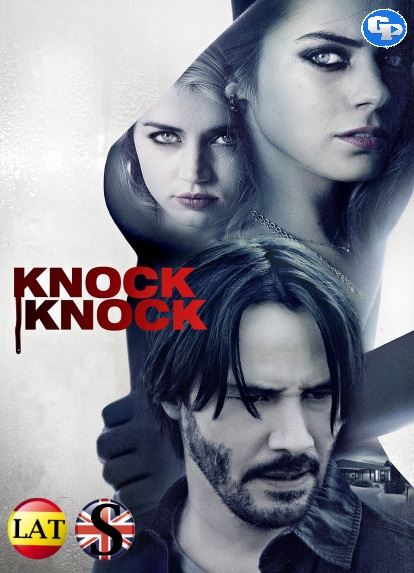 Knock Knock (2015) HD 720P LATINO/INGLES