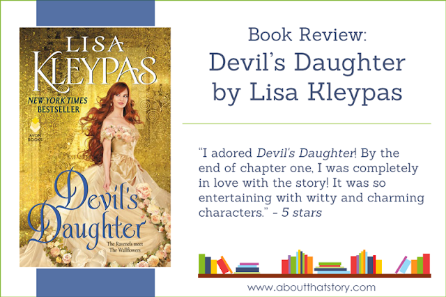 Book Review: Devil's Daughter by Lisa Kleypas | About That Story