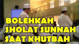 Hukum shalat sunnah saat khatib khutbah