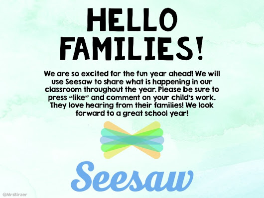 Hello Families! Seesaw Welcome
