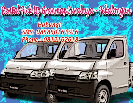 Sewa Pick Up Granmax Surabaya - Pekalongan