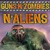 Guns N Zombies N Aliens Game