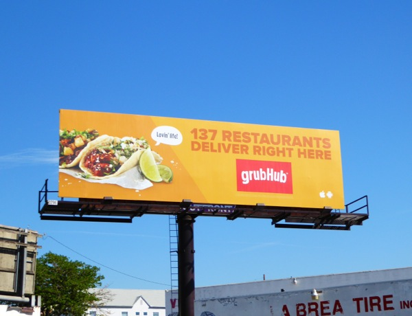 GrubHub 137 restaurants deliver right here billboard