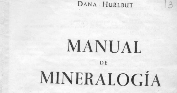 Geociencias Virtual: Manual de Mineralogía Por Dana