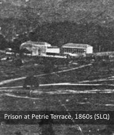 Prison at Petrie Terrace, Brisbane, 1860s.