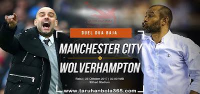 Prediksi Taruhan Bola 365 - Manchester City vs Wolverhampton 25 Oktober 2017