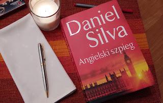 """Powieść szpiegowska ma się dobrze, czyli recenzja """"Angielskiego szpiega"""" Daniela Silvy."""
