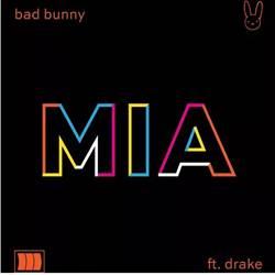 Música MIA – Bad Bunny feat. Drake Mp3