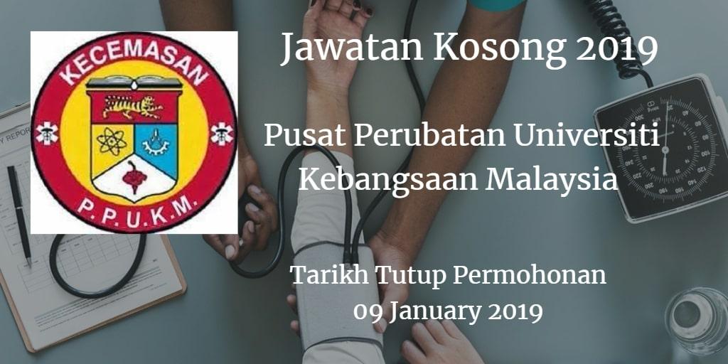 Jawatan Kosong PPUKM 09 January 2019