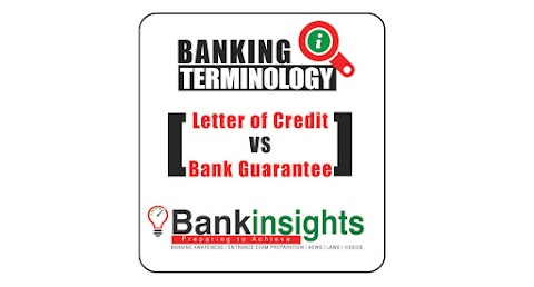 What is difference between Letter of Credit and Bank Guarantee ?
