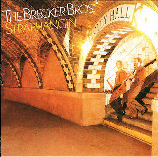 The Brecker Brothers - 1981 - Straphangin'