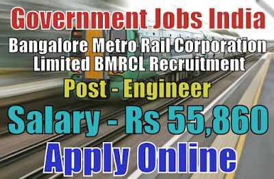 Bangalore Metro Rail Corporation Limited BMRCL Recruitment 2018