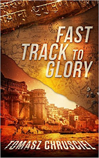 Fast Track To Glory - action & adventure by Tomasz Chrusciel