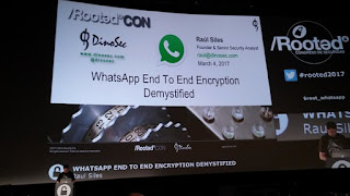 RootedCon 2017 - Raul Siles - WhatsApp End to End Encryption Desmystified
