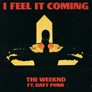 Lirik Lagu The Weeknd & Daft Punk – I Feel It Coming