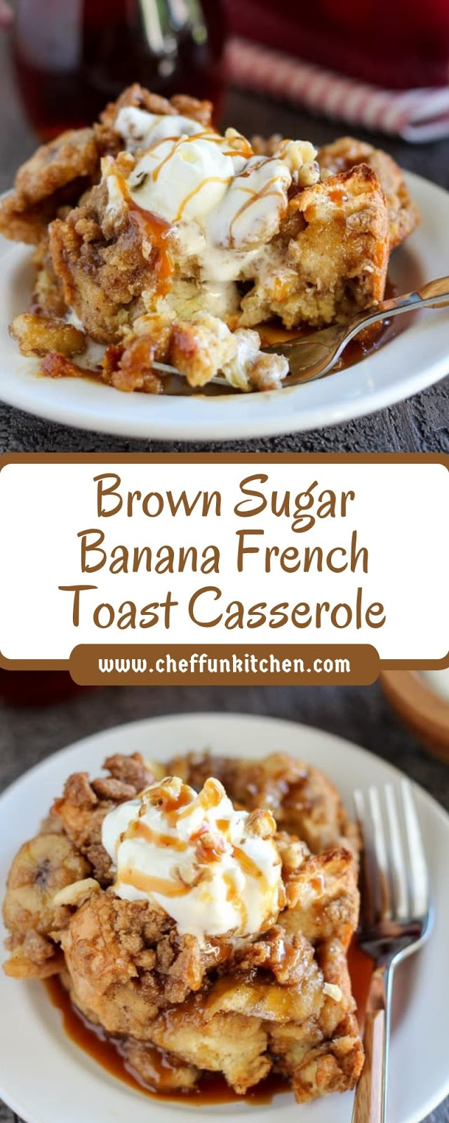 Brown Sugar Banana French Toast Casserole
