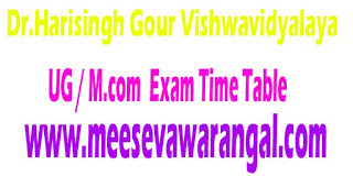 Dr.Harisingh Gour Vishwavidyalaya UG / M.com 2nd Sem Sept -2016 Exam Time Table