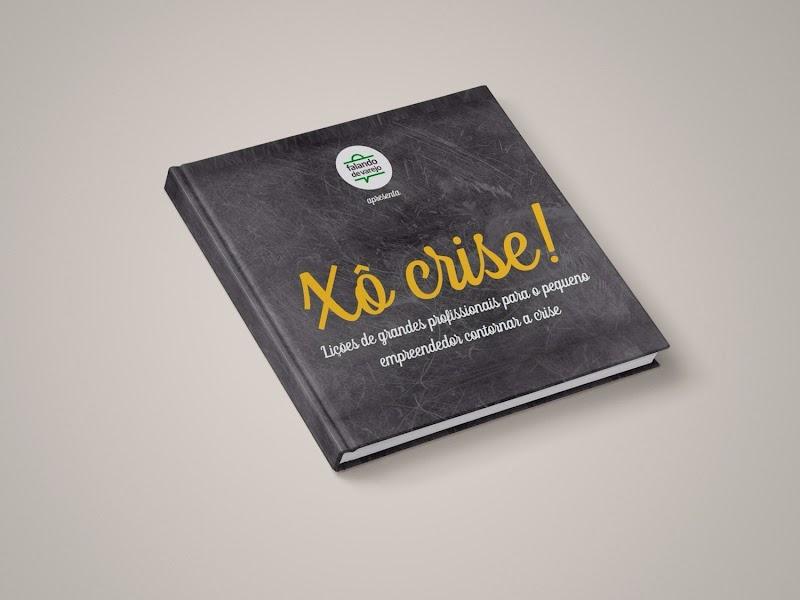 Xô Crise! - Baixe já o e-book gratuito!